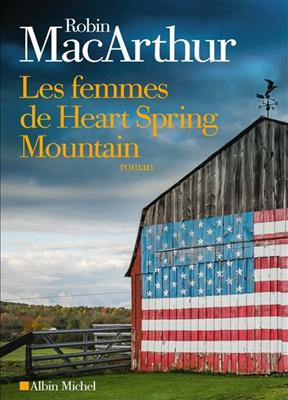 Broché Les femmes de Heart Spring Mountain de Robin MacArthur