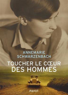 Toucher le coeur des hommes : reportages, 1932-1941