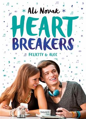 Heartbreakers. Volume 2, Felicity & Alec