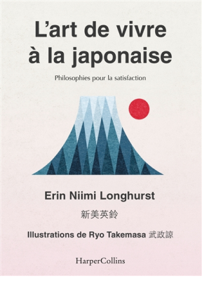 L'art de vivre à la japonaise : ikigai, bain de forêt, wabi-sabi...
