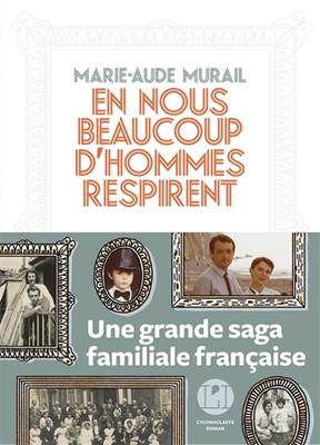 Marie-Aude Murail - En nous beaucoup d'hommes respirent