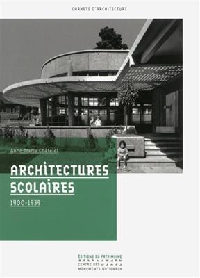 Architectures scolaires : 1900-1939