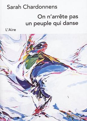 On n'arrête pas un peuple qui danse : chroniques libanaises