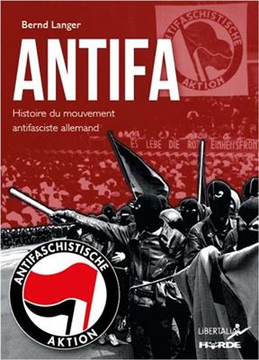 Antifa : histoire du mouvement antifasciste allemand