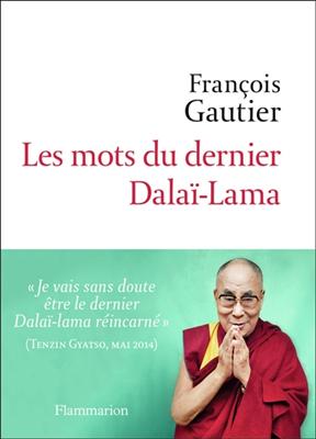 Les mots du dernier dalaï-lama