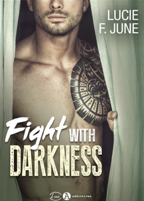Broché Fight with darkness de Lucie F. June