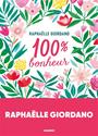 GIORDANO, GIORDANO RAPHAELLE, Raphaëlle Giordano - 100 % bonheur