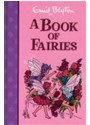 Enid Blyton - A Book of Fairies