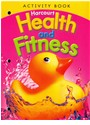 Hsp (COR), Harcourt School Publishers - Health & Fitness/Be Active, Grade K Activity Book