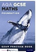 Kartonierter Einband AQA GCSE Maths Foundation Exam Practice Book (15 Pack) von Geoff Gibb, Steve Cavill