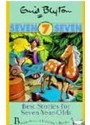 Enid Blyton - Best Stories for 7 Year Olds