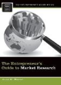Anne Wenzel, Anne M. Wenzel - The Entrepreneur's Guide to Market Research