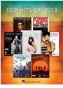 Hal Leonard Publishing Corporation (COR), Hal Leonard Publishing Corporation - TOP HITS OF 2013 PIANO, VOIX, GUITARE