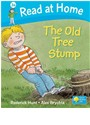 Alex Brychta, Roderick Hunt - Read at Home - Level 3a: The Old Tree Stump