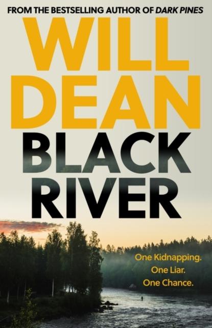 Broschiert Black River von Will Dean