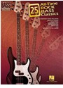 Not Available (NA), Hal Leonard Publishing Corporation - 25 ALL-TIME ROCK BASS CLASSICS GUITARE BASSE