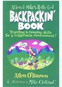 Allen Bannon, O&amp&#x3b;apos, Allen O'Bannon, Mike Clelland - Allen and Mike's Really Cool Backpackin' Book