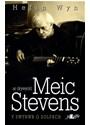 Hefin Wyn - Ar Drywydd Meic Stevens - Y Swynwr O Solfach