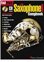 Not Available (NA) - FASTTRACK - E-FLAT ALTO SAXOPHONE 1 - SONGBOOK SAXOPHONE +CD