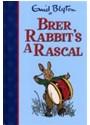 Enid Blyton - Brer Rabbit's a Rascal