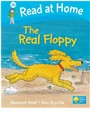 Alex Brychta, Roderick Hunt - Read at Home - Level 3b: The Real Floppy