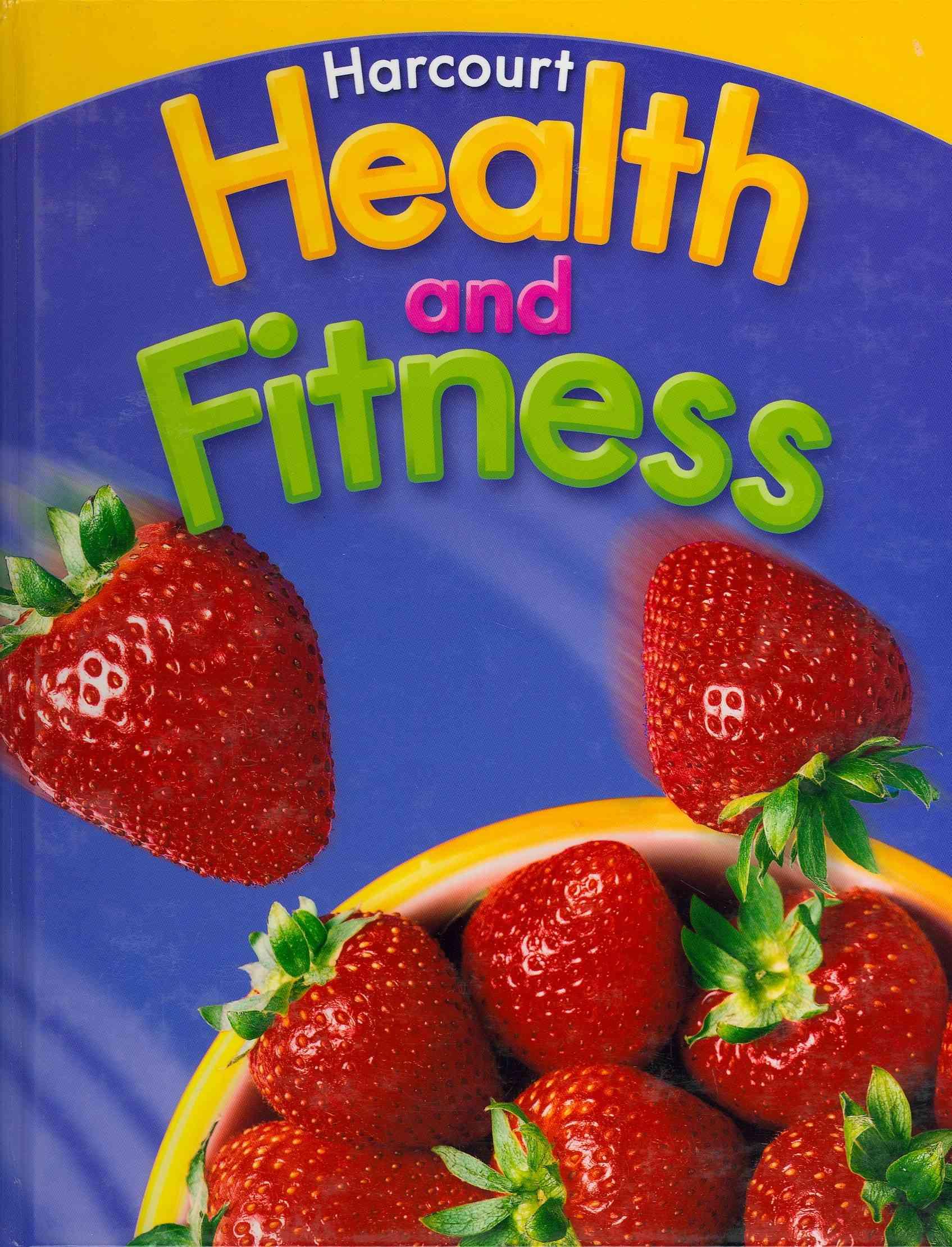 Hsp (COR),  Harcourt School Publishers - Health & Fitness/Be Active, Grade 6 - Harcourt School Publishers Health & Fitness/Be Active