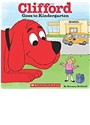 Norman Bridwell, Norman Bridwell - Clifford Goes to Kindergarten