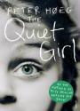 Peter Hoeg - The Quiet Girl