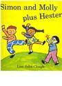 Lisa Jahn-Clough, Reading, Houghton Mifflin Company - Simon and Molly Plus Hester