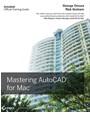 Richard Graham, Rick Graham, George Omura, George Graham Omura, George/ Graham Omura - Mastering Autocad for Mac
