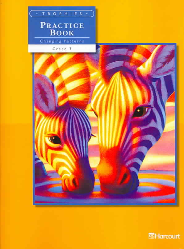Not Available (NA),  Harcourt,  Harcourt School Publishers - Practice Book - Changing Patterns : grade 3