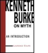 Fester Einband Kenneth Burke on Myth von Lawrence Coupe