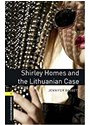Jennifer Bassett - Shirley Homes and the Lithuanian Case Book with MP3