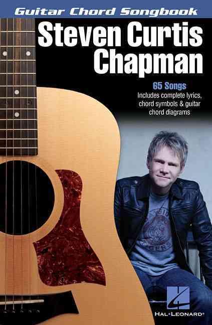 Steven Curtis (CRT) Chapman, Steven Curtis Chapman - STEVEN CURTIS CHAPMAN GUITARE
