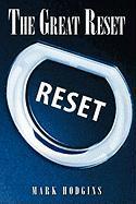 Fester Einband The Great Reset von Mark Hodgins