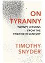Timothy Snyder - On Tyranny