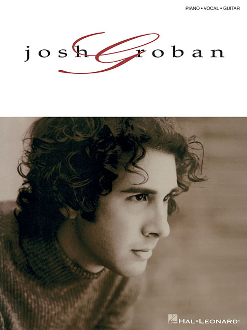 Josh (COP) Groban - JOSH GROBAN PIANO, VOIX, GUITARE